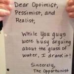 Optimist Pessimist Realist Opportunist